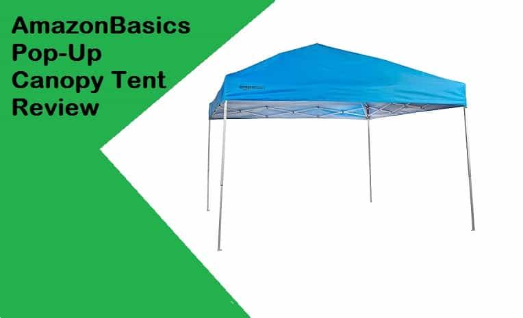 AmazonBasics Pop-Up Canopy Tent Review