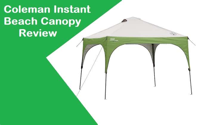 sc 1 st  Pop Up Canopy & Coleman Instant Beach Canopy Review - Canopy Tent Advisor