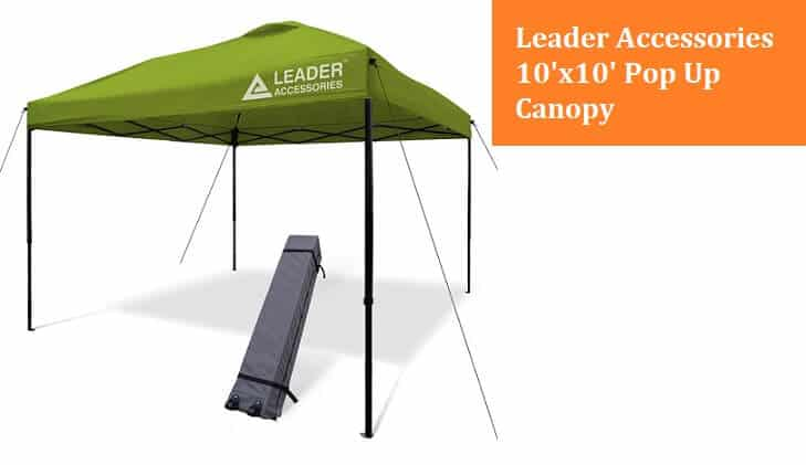 Leader Accessories 10'x10′ Instant Canopy Pop Up Canopy Review
