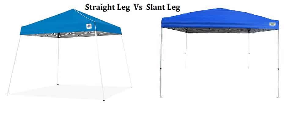 Pop Up Canopy: Straight Leg Vs Slant Leg | Which One is Better?